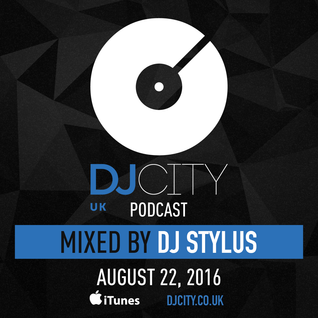 @DjStylusUK - DJ City UK Podcast 036