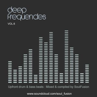 Deep Frequencies Vol. 6 (Drum & Bass Mix April 2015)