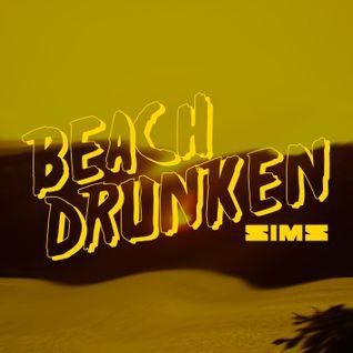 Beach Drunken