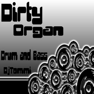 Dirty Organ