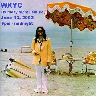 Neil Young - Thursday Night Feature - WXYC - 13 June 2002
