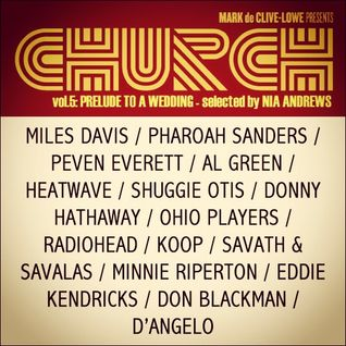 CHURCH vol.5: Prelude to A Wedding - Selected by Nia Andrews