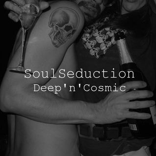 "SoulSeduction ""Deep'n'Cosmic"" [18.12.11]"