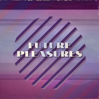 FUTURE PLEASURES III