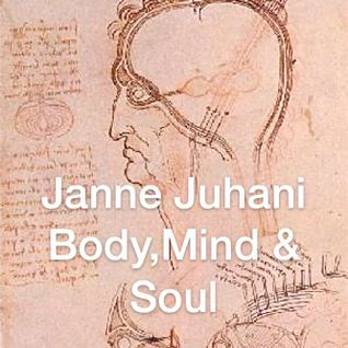 Janne Juhani - Body,mind & soul I