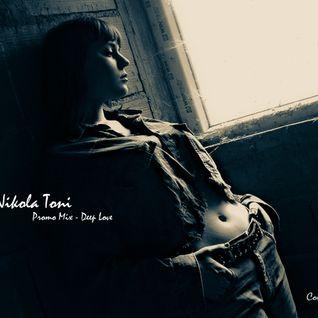 Nikola Toni - Promo Mix - Deep Love