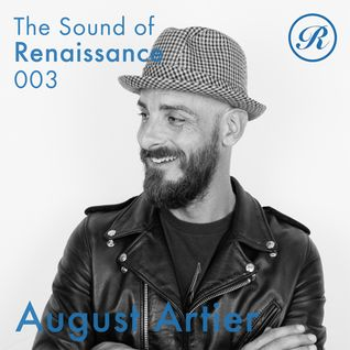 The Sound of Renaissance 003 - August Artier (radio show)
