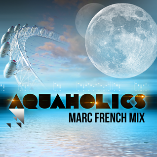 Aquaholics Warm Up Mix
