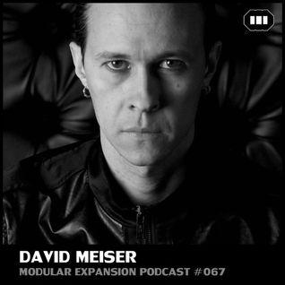 MODULAR EXPANSION PODCAST #067 | DAVID MEISER