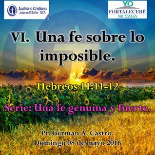 VI. Una fe sobre lo imposible.