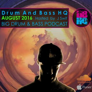 DBHQ 107 Big Drum & Bass Podcast August 2016