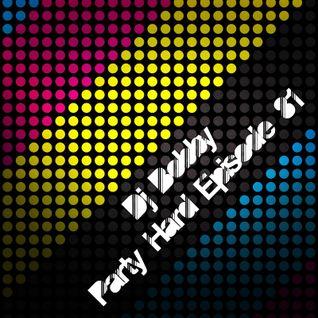 Dj Bobby - Party Hard Ep.81