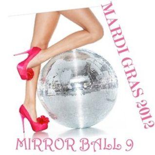 Mirror Ball Remix Vol. 9 Mardi Gras