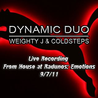 Dynamic Duo Live Recording From House @ Radunos: Emotions 9/7/11