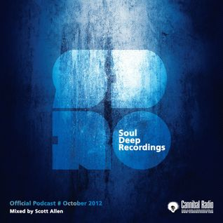Scott Allen - Soul Deep Recordings - Submission Podcast October 2012