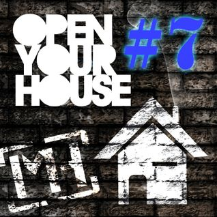 Open Your House #7