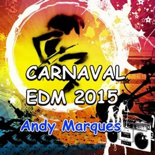 Set Carnaval EDM 2015- Andy Marques