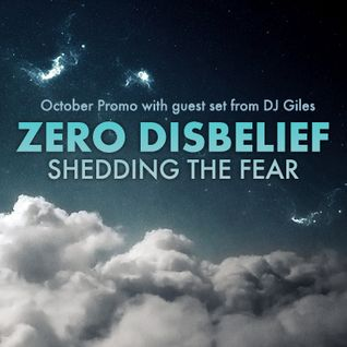 Zero D - Shedding The Fear - (October Promo with Guest Set - DJ Giles) [October 19, 2011]