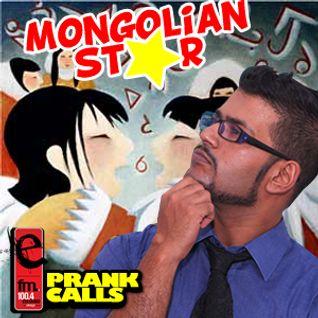 Mongolian Star - E FM Prank Call