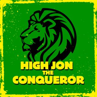 High Jon The Conqueror's Uptown Sound #15