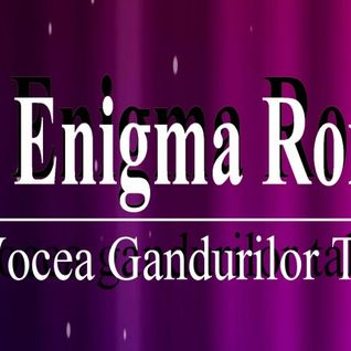 "Emisiunea ""Enigmatic PlayList"" cu Cristi la Radio ""Enigma-Romania"" de Sambata 25 APRILIE 2015"