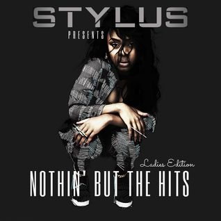 @DjStylusUK - #NothinButTheHits Ladies Edition 001