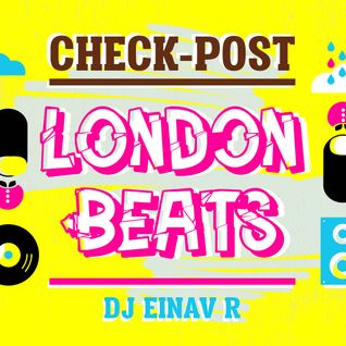 Check Post 6 - London Beats Edition!