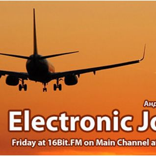Electronic Journey 040 w.Semih Karakas @16bit.fm [04.February.2011]