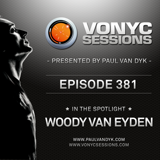Paul van Dyk's VONYC Sessions 381 - Woody van Eyden
