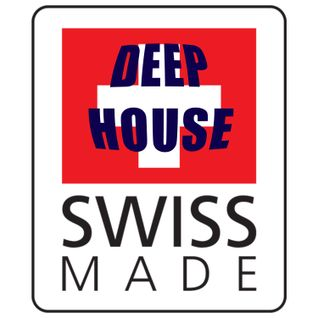SWISS MADE !! DEEP HOUSE