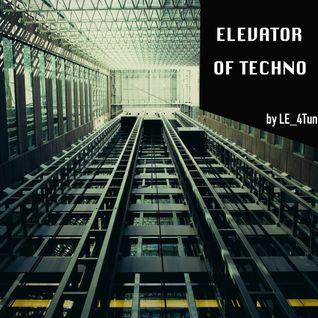 LE_4Tun - ELEVATOR OF TECHNO