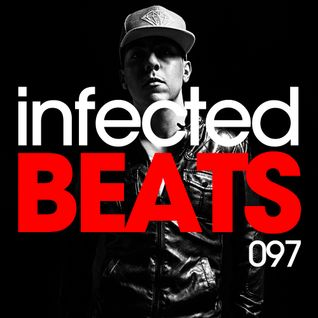 IBP097 - Mario Ochoa's Infected Beats Episode 097