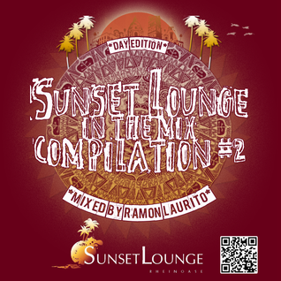 Sunset Lounge In The Mix Compilation #2 - Day Edition