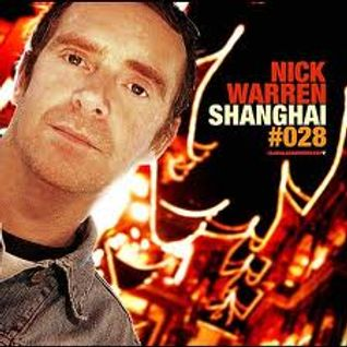 Nick Warren - Global Underground 028: Shanghai CD1