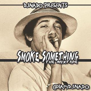 SMOKE SOMETHING VOL 1