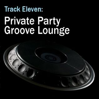 Private Party Groove Lounge