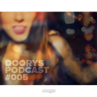 Doorys Podcast #005