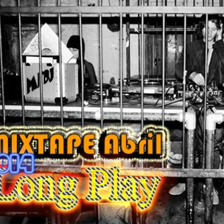 Long Play Mixtape Abril 2014