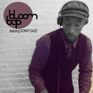 Bloom Bap #1409 - With Special Guest Sonny Daze
