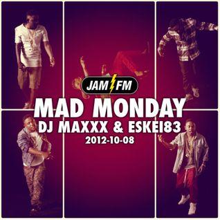 Madmonday-08-10-12-jamfm-djmaxxx-eskei83