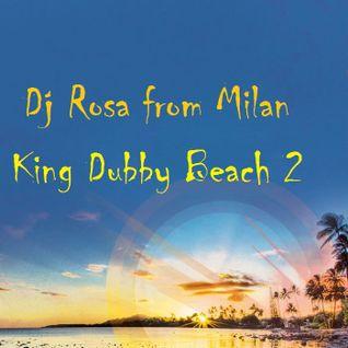 DJ Rosa from Milan - King Dubby Beach 2