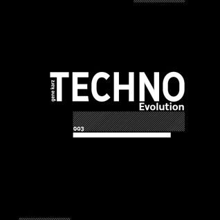 Gene Karz - Techno Evolution Podcast #003