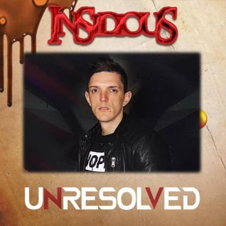 Unresolved at Insidious - Promo Mix
