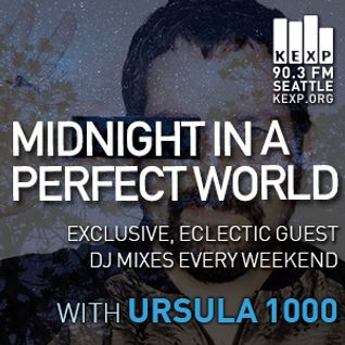 KEXP Presents Midnight In A Perfect World with Ursula 1000