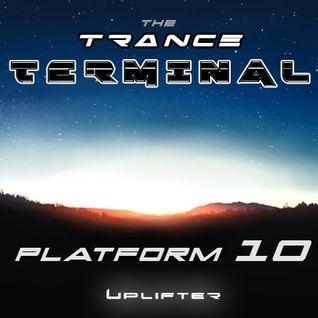 The Trance Terminal - Platform 10