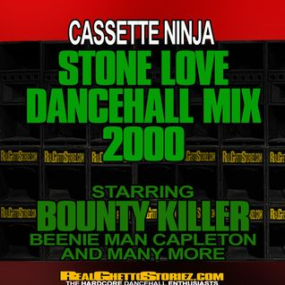 CASSETTE NINJA STONE LOVE DANCEHALL MIX 2000