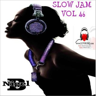 NIGEL B (SLOW JAM 46)(FEMALE)