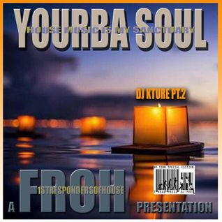 Yoruba Soul Pt. 2 (The Earth is my Sanctuary Mix)