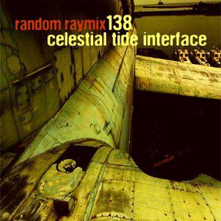 Random raymix 138 - celestial tide interface
