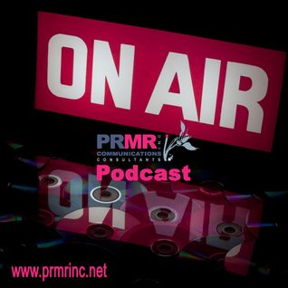 PRMR Inc Communications Podcast #03: User Generated Content